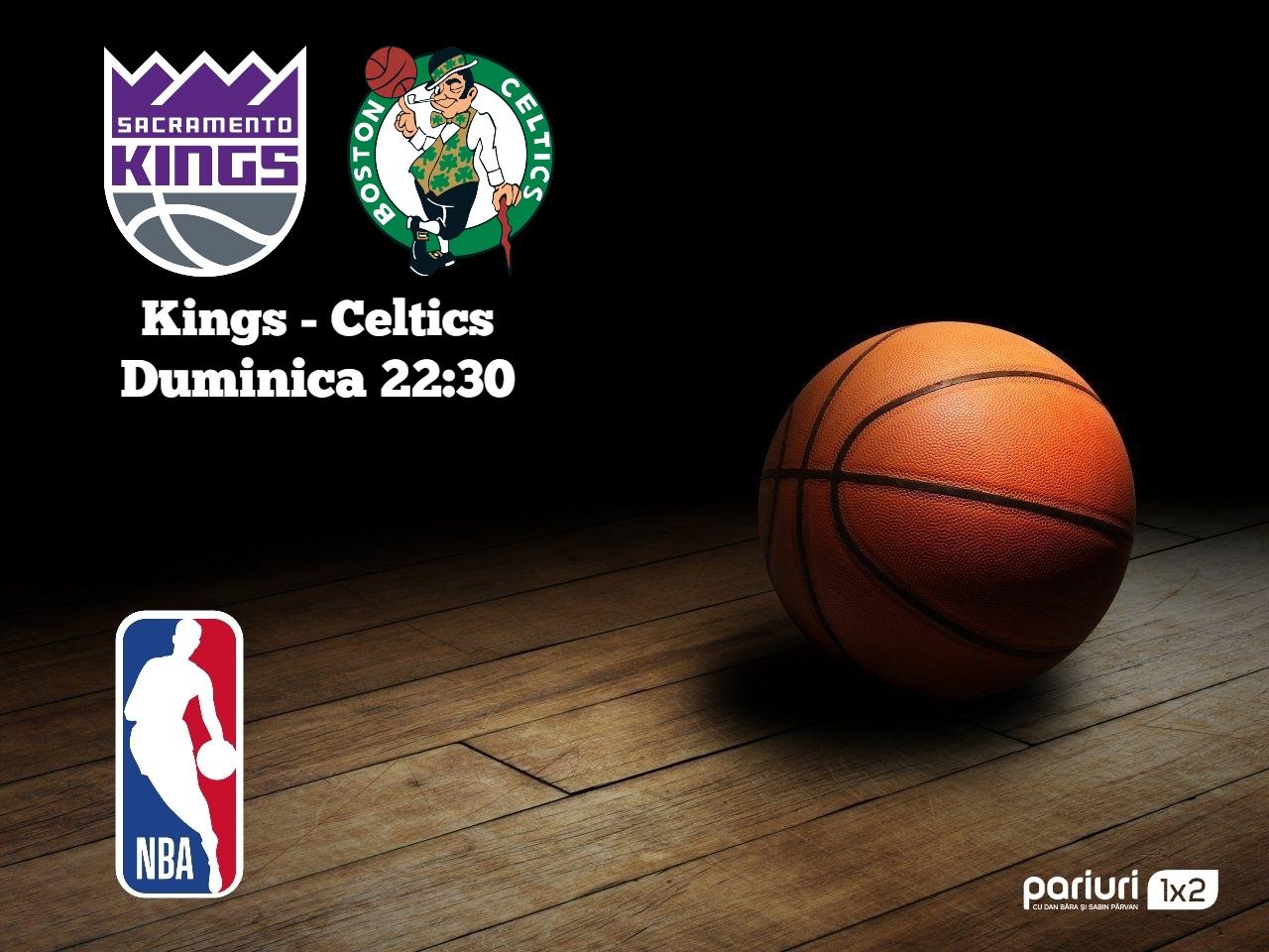 Kings – Celtics: Oaspetii au 10 victorii la rand in NBA!