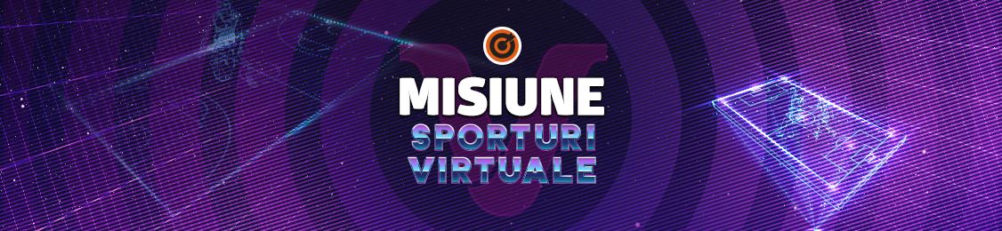 misiune sporturi virtuale
