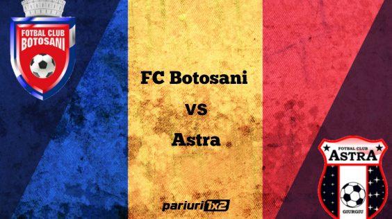 Pariuri fotbal » FC Botoșani – Astra » Moldovenii, o singură victorie în 15 meciuri în Liga 1 cu giurgiuvenii!