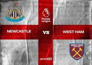 Ponturi fotbal » Newcastle – West Ham | Traditional, vedem un meci spectaculos: cota 1.75 e excelenta in Premier League