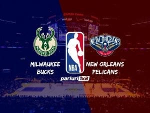 Bucks - Pelicans