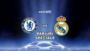 Pariuri speciale pentru super meciul din Liga Campionilor, Chelsea – Real Madrid!