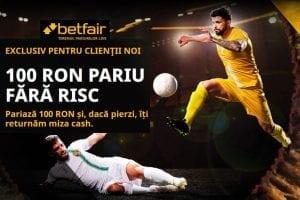 Bonus exclusiv Betfair: 100 RON cash pariu fără risc!