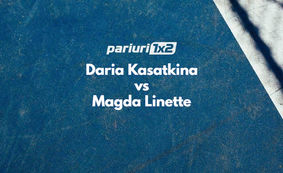 Ponturi tenis Kasatkina - Linette