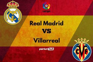 """Ponturi bune » Real Madrid – Villarreal: Pariem pe o cota de 1.72 la duelul de pe """"Santiago Bernabeu"""""""