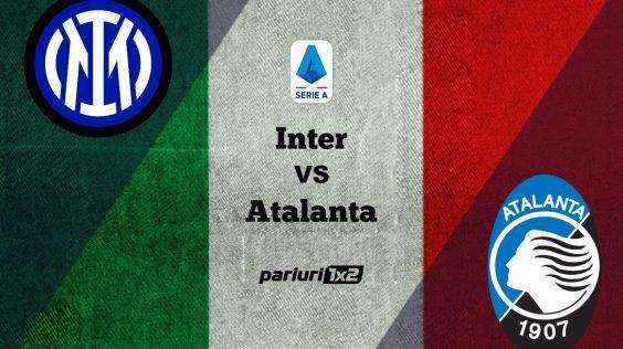 Pariuri fotbal: Inter – Atalanta » Mizam pe forma ofensiva de senzatie a campioanei