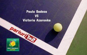 Pariuri tenis » Badosa – Azarenka: Profitul este garantat in finala de la Indian Wells!